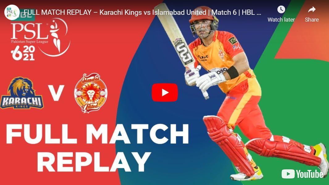 Karachi Kings vs. Islamabad United Match 6 – Highlights PSL 6 2021