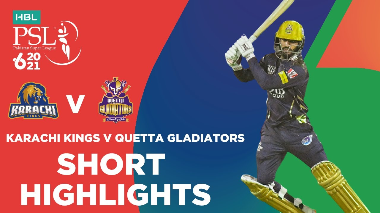 Karachi Kings vs Quetta Gladiators 1st Match Highlights PSL 6 2021
