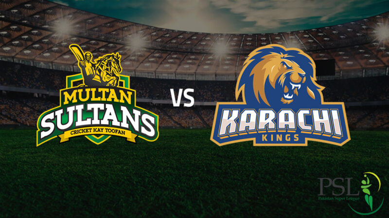 Karachi Kings vs Multan Sultans Live PSL Match Today