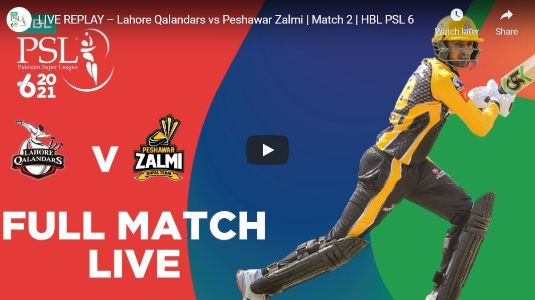 Lahore Qalandars vs Peshawar Zalmi  Match 2 – Highlights PSL 6 2021